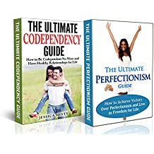 Codependency: Perfectionism: A Relationship Rescue From Toxic Relationships & Insecurity to Healthy Relationships & Self Acceptance (human behavior, manipulation, ... care, emotional abuse) (English Edition)