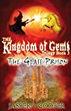 The Glass Prison: Book 3 in The Kingdom of Gems Trilogy (Accounts of Candara)