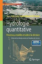 Hydrologie quantitative: Processus, modèles et aide à la décision (Ingénierie et développement durable)