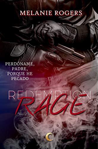 Leer Gratis Rage (Redemption nº 1) de Melanie Rogers