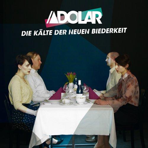 Adolar: Die Kälte der Neuen Biederkeit (Audio CD)