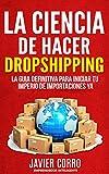 Image de LA CIENCIA DE HACER DROPSHIPPING: LA GUIA DEFINITIVA PARA INICIAR TU IMPERIO DE IMPORTACIONES YA!!!!!!