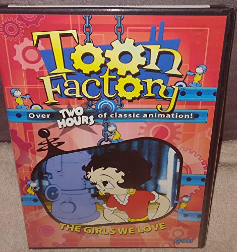 Toon Factory: The Girls We Love