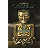 Asian Traditions of Meditation