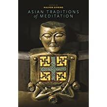 Asian Traditions of Meditation (English Edition)