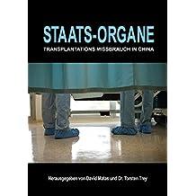 Staats-Organe: Transplantationsmissbrauch in China