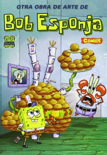 Otra obra de arte de Bob Esponja (Bob Esponja. Cómics 5)