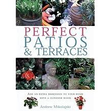 Perfect Patios & Terraces (Gardening essentials) by Andrew Mikolajski (2002-11-30)