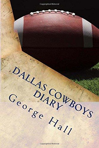 Dallas Cowboys Diary por George Hall