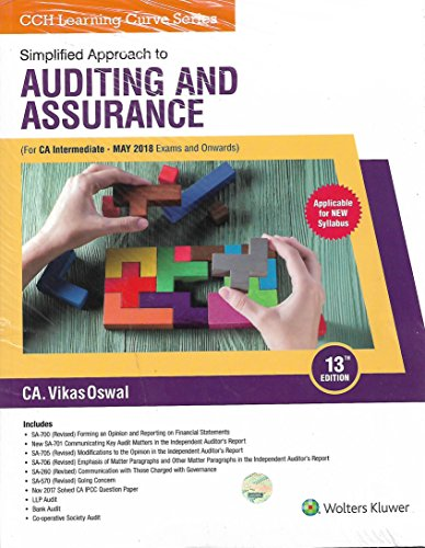 Wolters Kluwer Simplified Approach to Auditing and Assurance Old Syllabus for CA IPCC by VIKAS OSWAL Applicable for May 2018 Exams & Onwards