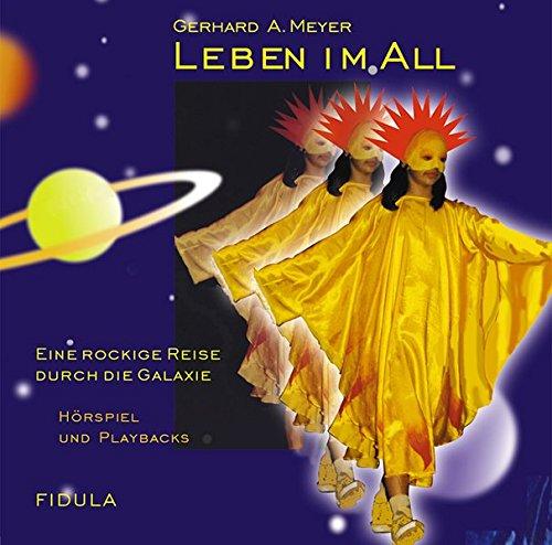 Leben im All - CD: Gesamtaufnahme und Playbacks zum gleichnamigen Musical - Leben Jahre