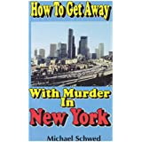 How To Get Away With Murder In New York (English Edition)
