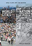 World Cities and Nation States by Greg Clark Tim Moonen(2016-12-19)