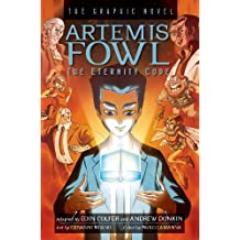 Artemis Fowl: The Eternity Code: The Graphic Novel (Artemis Fowl (Graphic Novels))