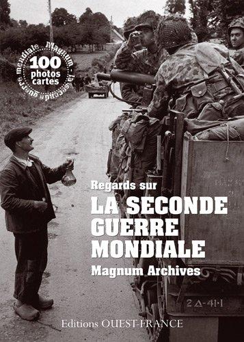 Regards sur la Seconde Guerre mondiale : Magnum Archives