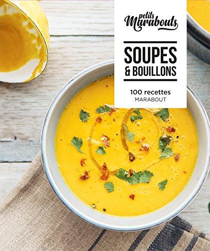 Les petits Marabout : Soupes & bouillons par Collectif