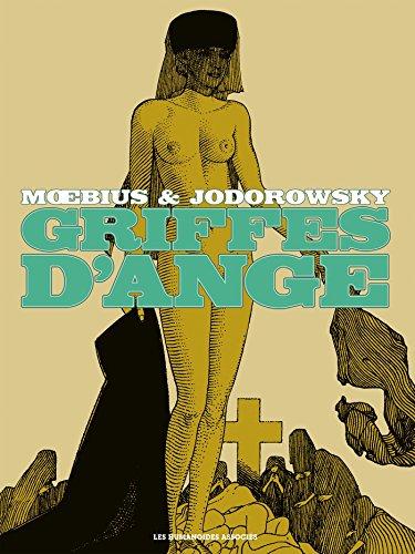 Griffes D'Ange par Alexandro Jodorowsky