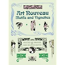 Art Nouveau Motifs and Vignettes (Dover Pictorial Archive) (1989-03-01)