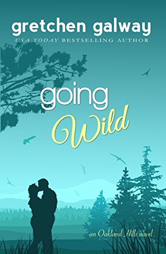 Going Wild: Volume 6 (Oakland Hills)