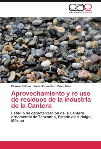 Aprovechamiento y re uso de residuos de la industria de la Cantera por Salinas Eleazar