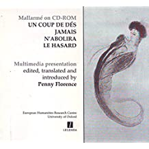 Mallarme: Un Coup De Des Jamais N'abolira Le Hasard