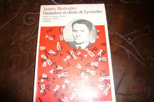 Grandeur et chute de lyssenko. par Medvedev J. .