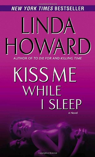 Kiss Me While I Sleep: A Novel