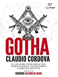 Gotha: Il legame indicibile tra 'ndrangheta, massoneria e servizi deviati
