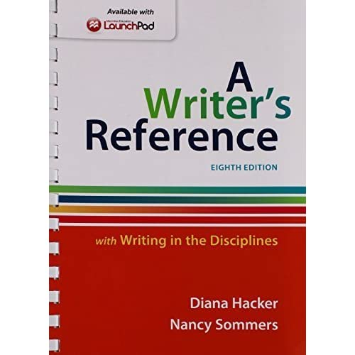 Writer's Reference with Writing in the Disciplines 8e & LaunchPad for A Writer's Reference 8e (One Year Access) by Diana Hacker (2014-12-15)