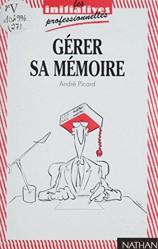 Gérer sa mémoire