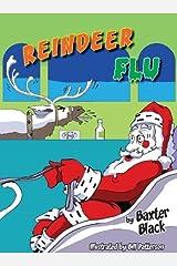 Reindeer Flu by Baxter Black (2012-08-16) Hardcover
