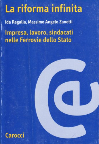 la-riforma-infinita-imprese-lavoro-sindacati-nelle-ferrovie-dello-stato