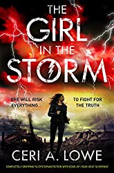 The Girl in the Storm: Completely gripping YA dystopian fiction with edge of your seat suspense (Paradigm Trilogy Book 2)