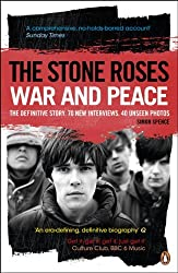 The Stone Roses: War and Peace by Simon Spence (2013-06-06)