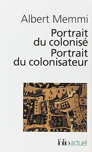 Portrait du colonisé, précédé de : Portrait du colonisateur