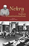 Nehru and Indian Constitutionalism
