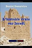 L'histoire vraie sur Israël