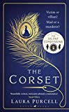 The Corset: The new gothic chiller from the author of The Silent Companions (English Edition)