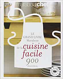 le grand livre marabout de la cuisine facile collectif livres. Black Bedroom Furniture Sets. Home Design Ideas