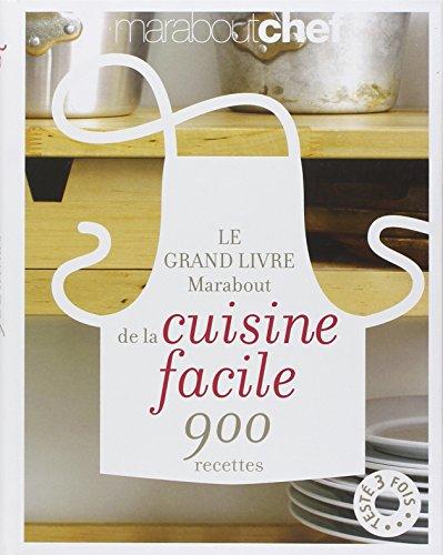 Le grand livre Marabout de la cuisine facile par Collectif