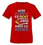 Comedy Shirts - Wenn Opa es Nicht reparieren kann. - Kinder T-Shirt - Rot/Weiss-Blau-Gelb Gr. 152-164