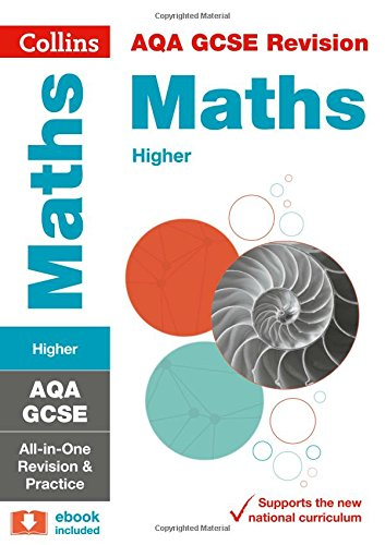 AQA GCSE Maths Higher All-in-One Revision and Practice (Collins GCSE 9-1 Revision)