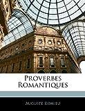 Telecharger Livres Proverbes Romantiques (PDF,EPUB,MOBI) gratuits en Francaise