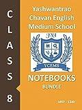 #6: Yashwantrao Chavan English Medium School Class 8 Notebook Bundle