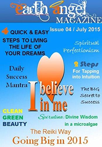 Earth Angel Magazine: Issue 4 - July 2015 (English Edition)
