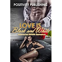 Love Is Black And White: BBW Interracial Billionaire Romance Bundle