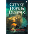 City of Hope and Despair (City of a Hundred Rows Book 2)