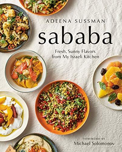 Sababa: Fresh, Sunny Flavors From My Israeli Kitchen (English Edition)