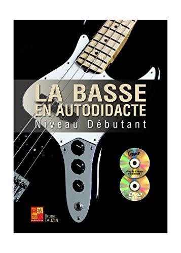 La basse en autodidacte - Débutant (1 Livre + 1 CD + 1 DVD) par Bruno Tauzin