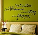 WANDTATTOO Sprüche Schlafzimmer ***Nimm dir Zeit zum Träumen, es ist der Weg zu den Sternen*** Größen u. Farbauswahl - von A&D design (60cm x 31cm)